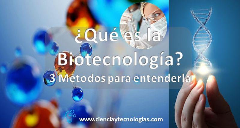 ¿Qué es la Biotecnología? la aplicación de la ciencia y la tecnología a nivel de Ingeniería en el uso directo o indirecto de organismos vivos, o partes o productos de organismos vivos, en sus formas naturales o modificadas