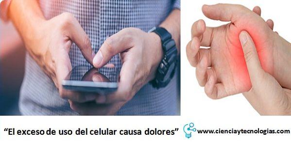Exceso de uso del celular causa dolores