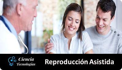 Reproducción Asistida, decisión familiar con apoyo médico