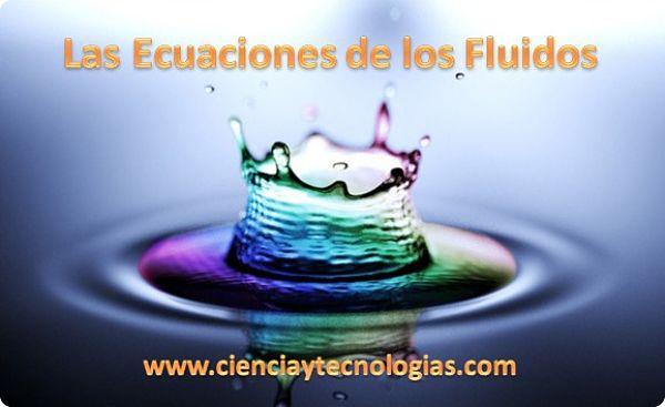 Las Ecuaciones de los Fluidos comportamiento del agua