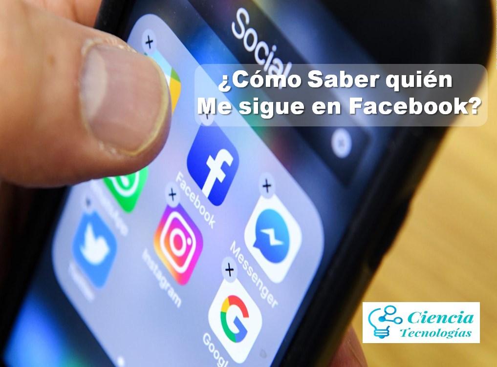 Quién me sigue en Facebook, Redes Sociales